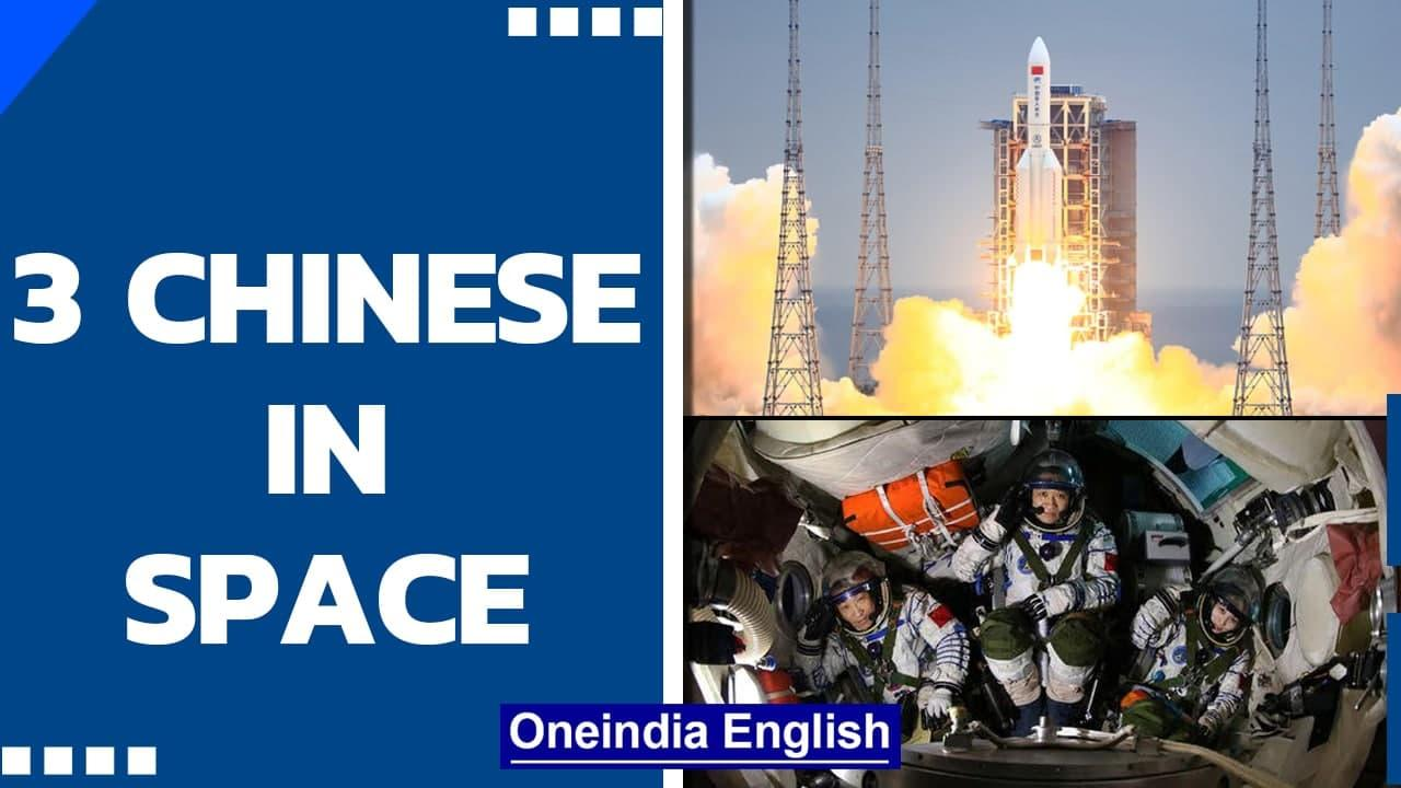 China's rocket carrying 3 astronauts launches off to Tiangong Space Station   Oneindia News