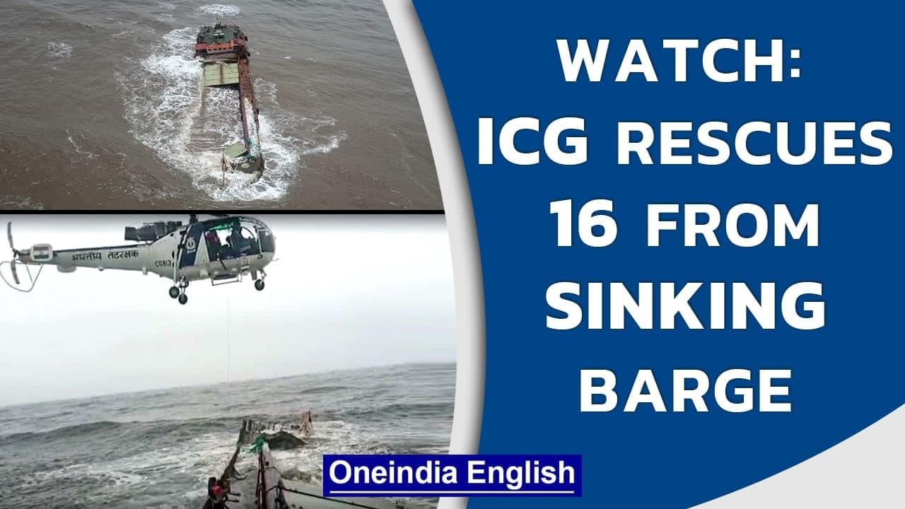 ICG joint air-sea operation rescues 16 crew members from Barge MV Mangalam | Watch | Oneindia News