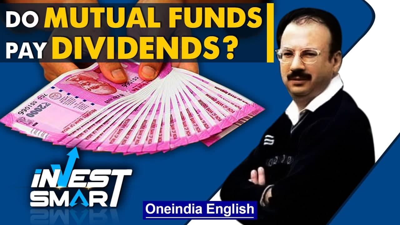Are dividend mutual funds a good idea? Explained... | Invest Smart | Oneindia