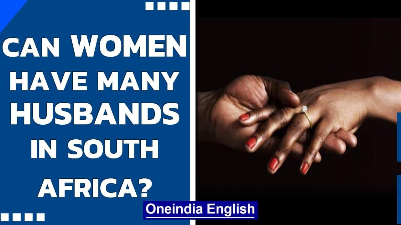 South Africa: Women can't have multiple husband's but men can marry many times?   Oneindia News