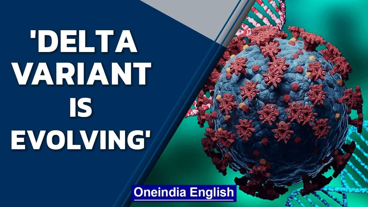 Delta variant is dangerous, mutating and evolving still: WHO chief | Oneindia News