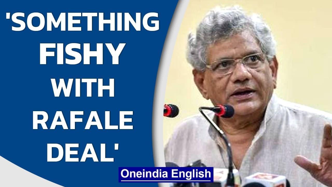 CPIM's Sitaram Yechury says 'something fishy' with Rafale deal, calls for JPC probe   Oneindia News