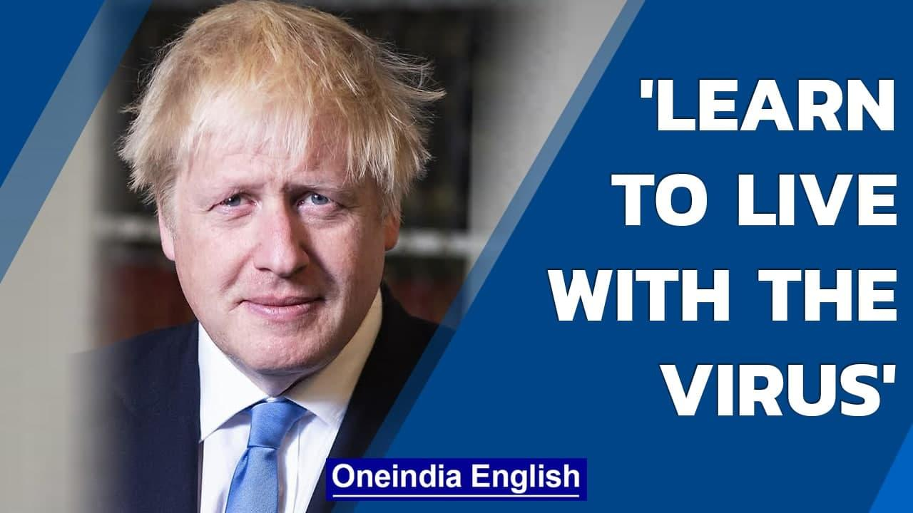 UK PM Boris Johnson urges Britons to learn to live with the virus  Covid-19  Oneindia News