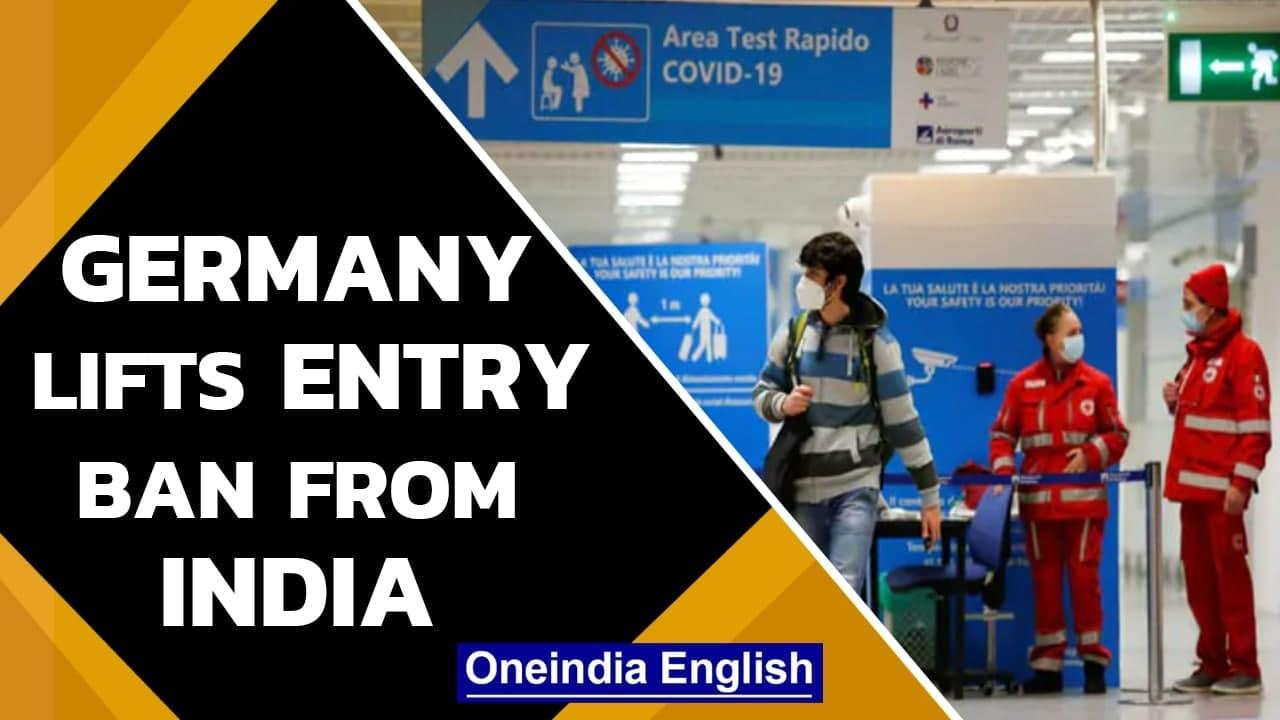 Germany lifts ban on Indian travellers, eases restrictions for 4 other countries   Oneindia News