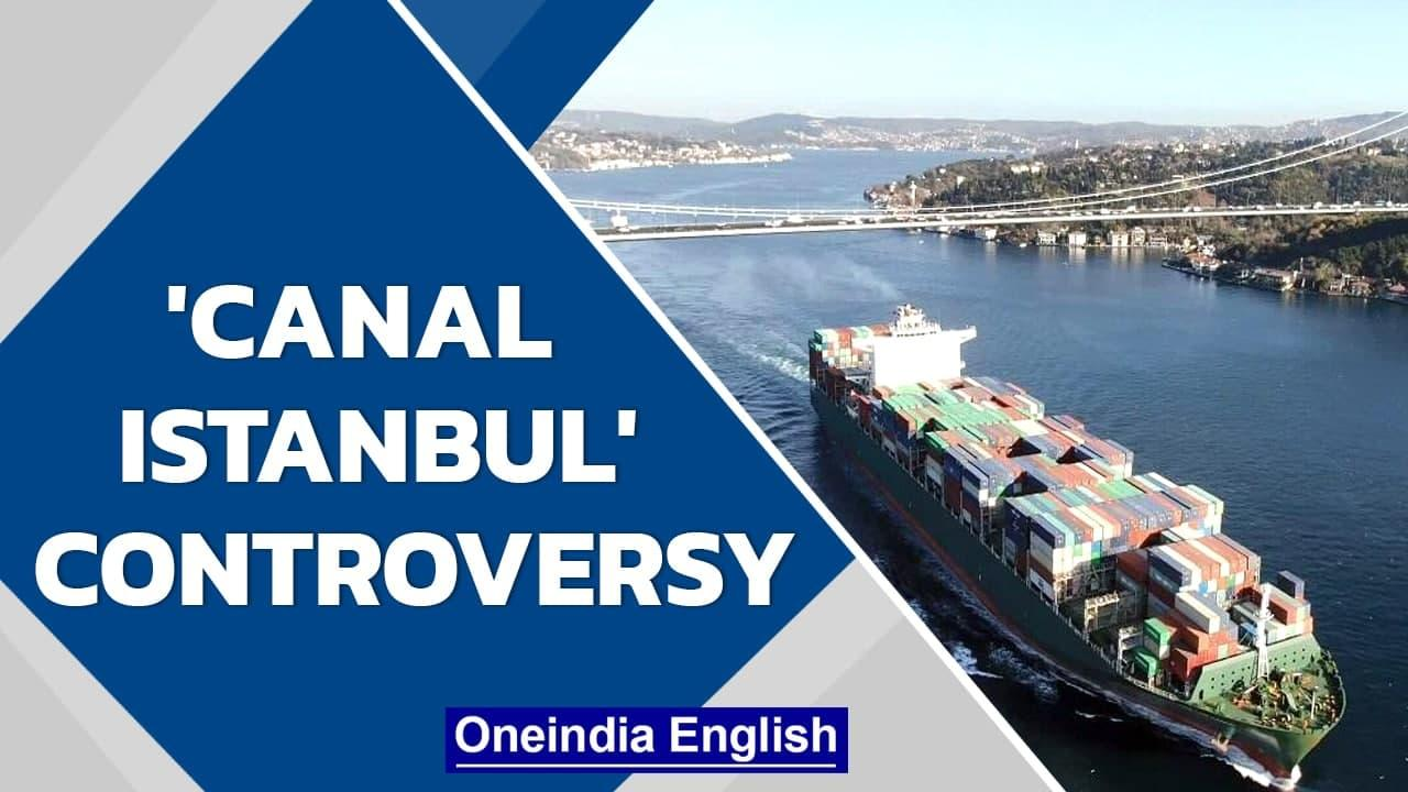 Turkey's multi-billion-dollar canal   Why is it controversial   Oneindia News