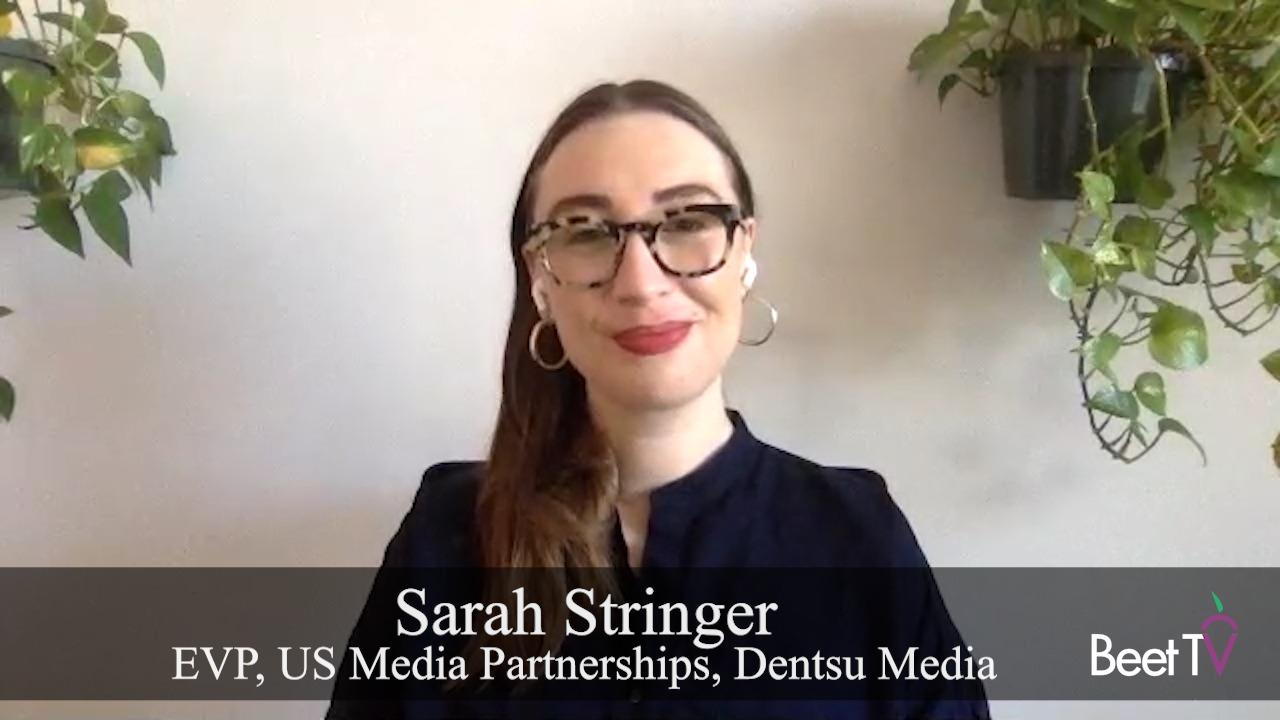 Immersive Ad Experiences Promise Optimized Results: Dentsu's Sarah Stringer