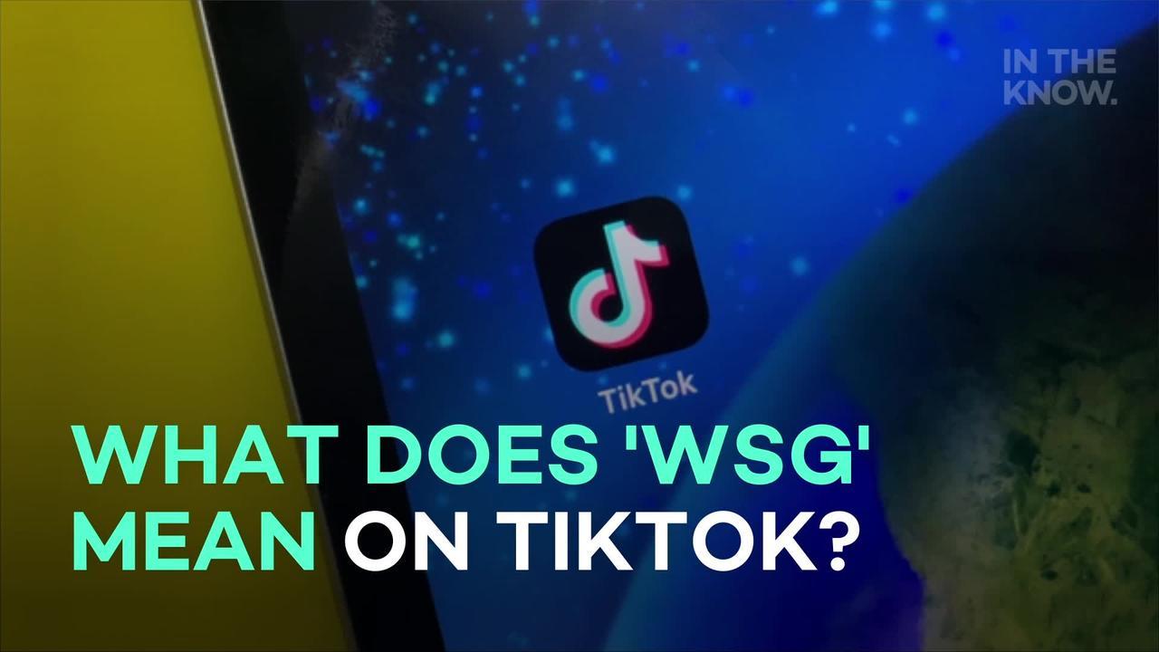What does 'WSG' mean on TikTok?