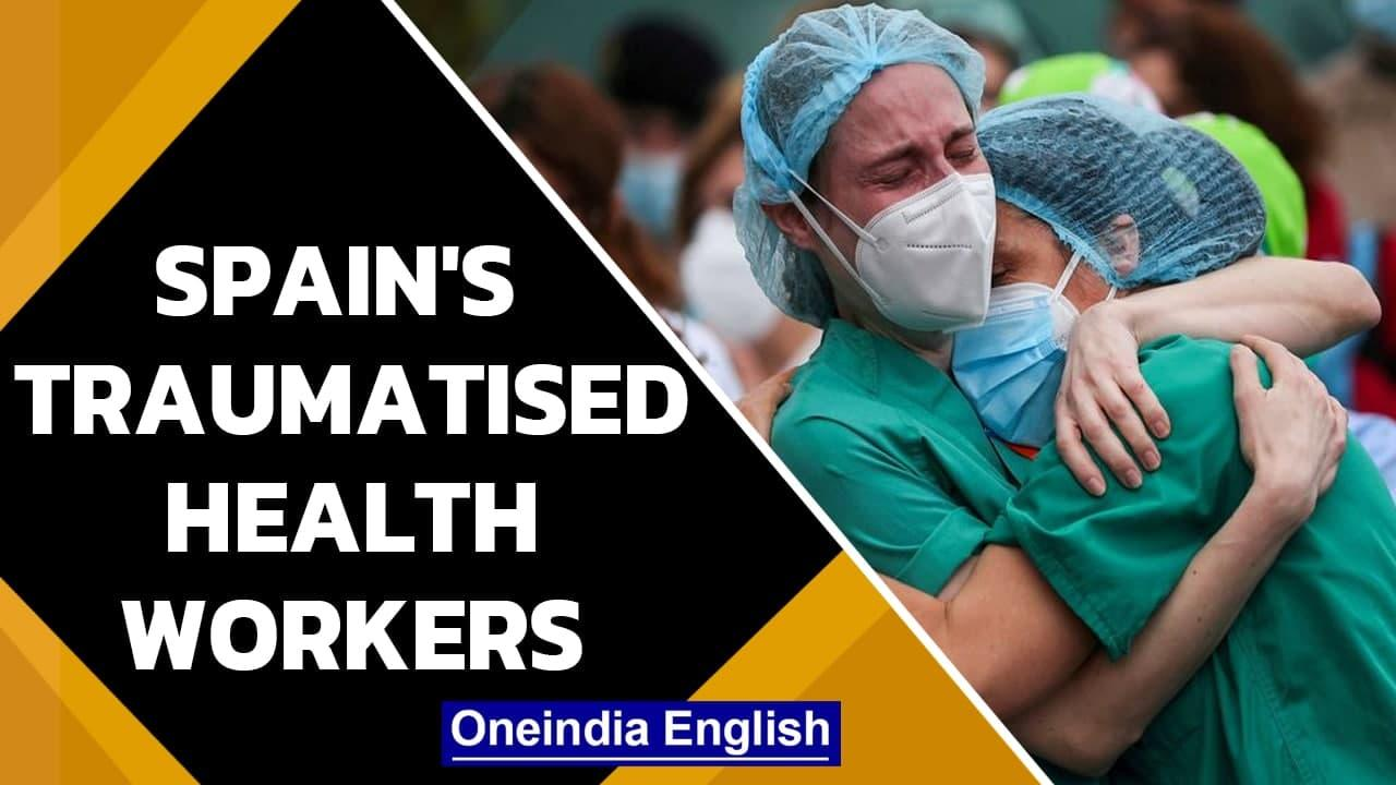 Spain coronavirus crisis: Health care workers' ordeal of dealing with Covid victims | Oneindia News