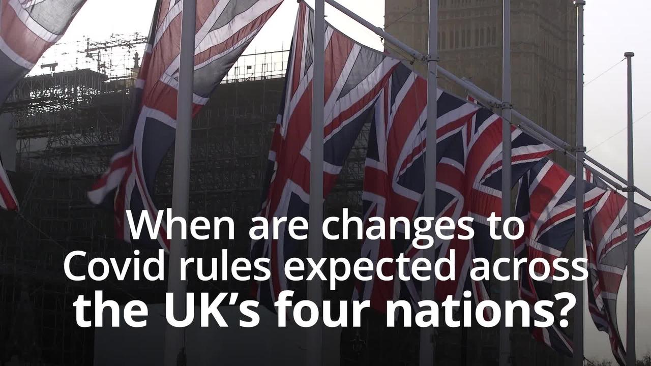 When are changes to Covid rules expected across the UK's four nations?