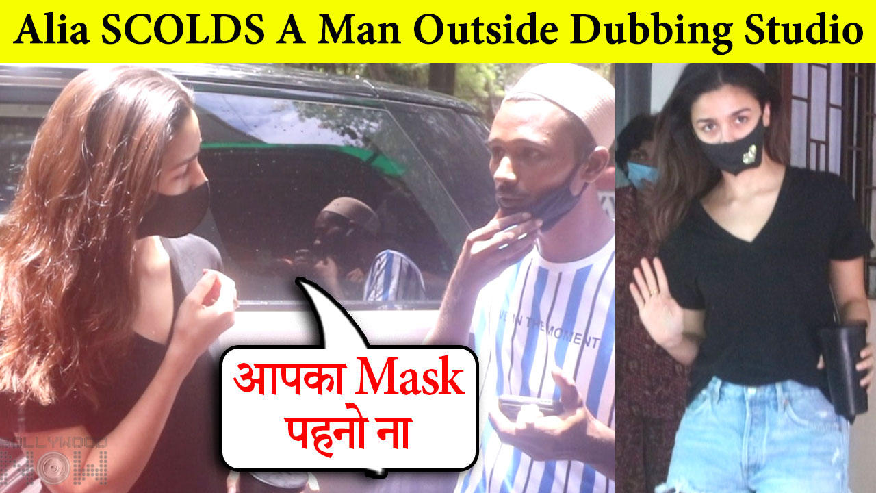 Alia Bhatt SCOLDS A Man For Not Wearing Mask | Gets Too Close To Her
