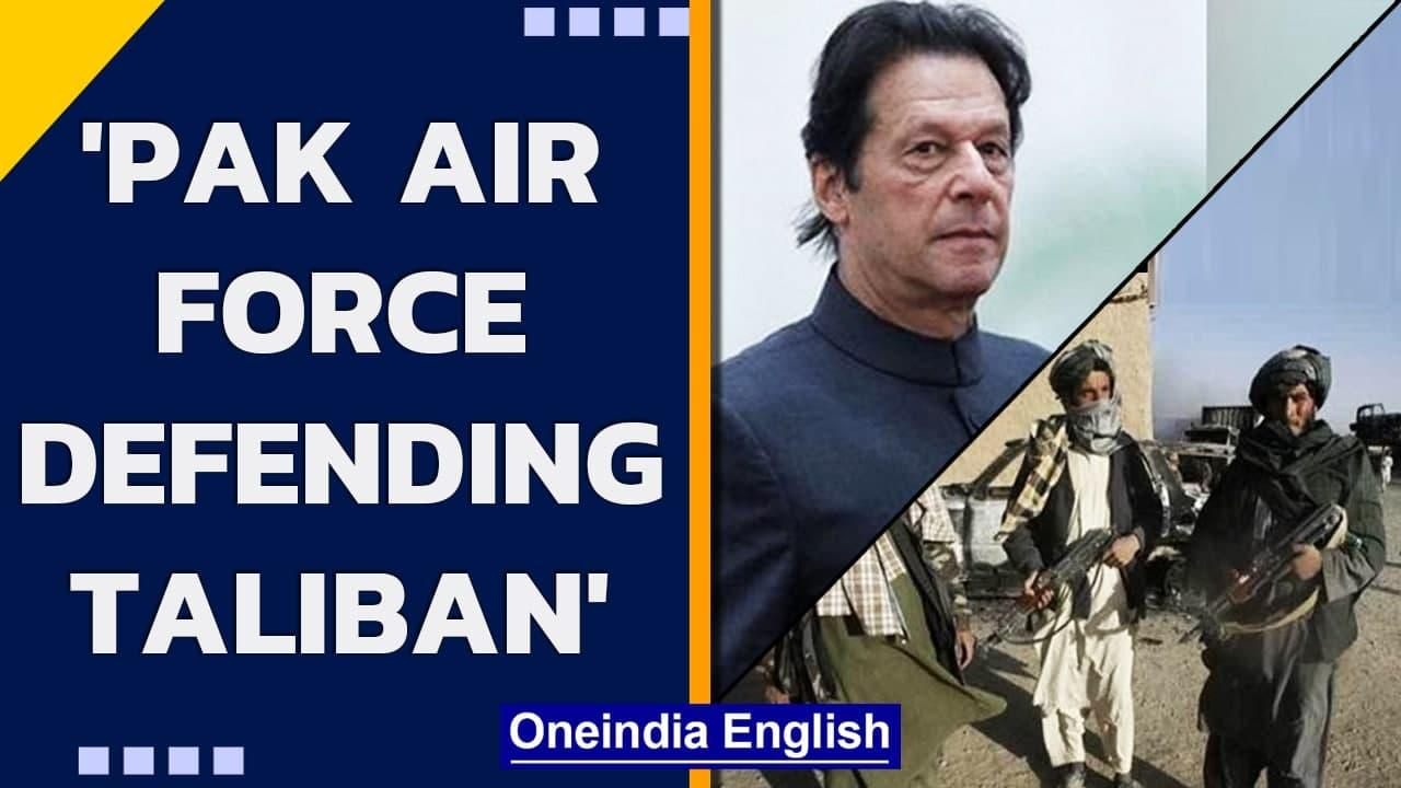 Pakistan Air Force is supporting Taliban, says Afghan Vice President   Oneindia News