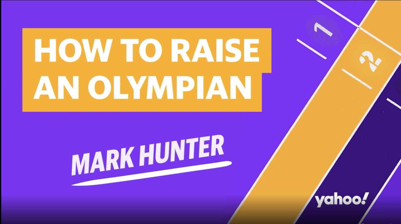 How To Raise An Olympian: Mark Hunter