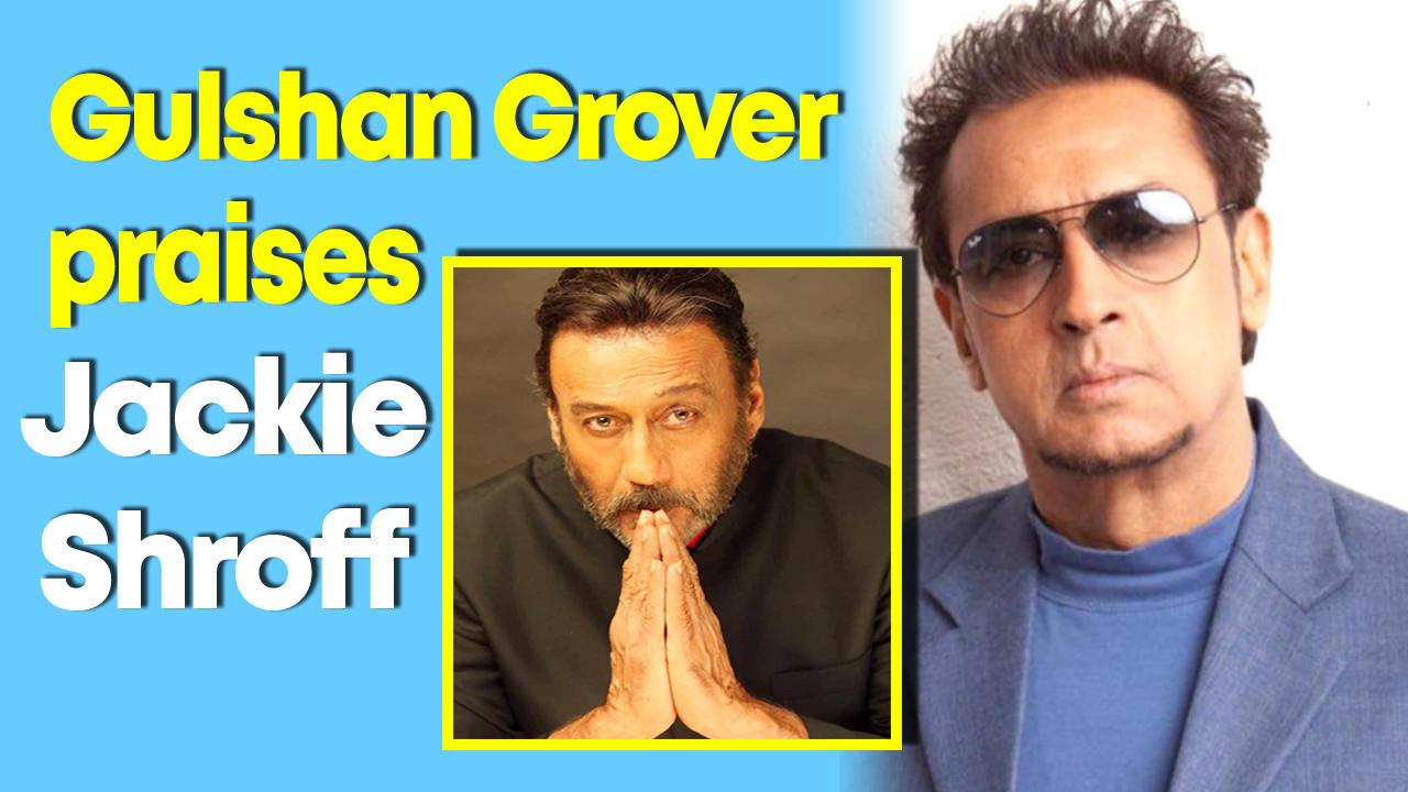 Gulshan Grover praised Jackie Shroff at Tree Plantation drive for this special reason