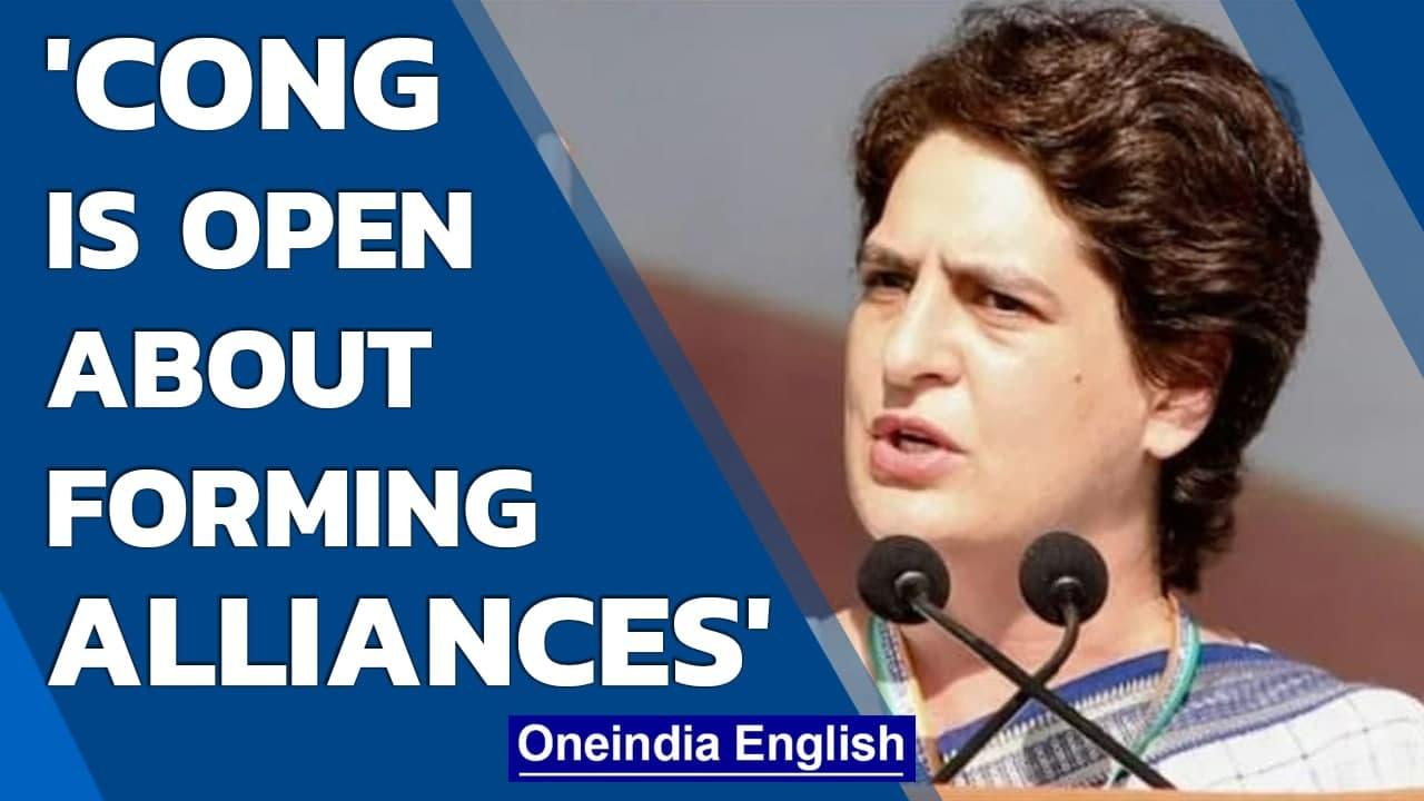 Priyanka Gandhi Vadra says Cong to keep an 'open mind' about forming alliances in UP | Oneindia News
