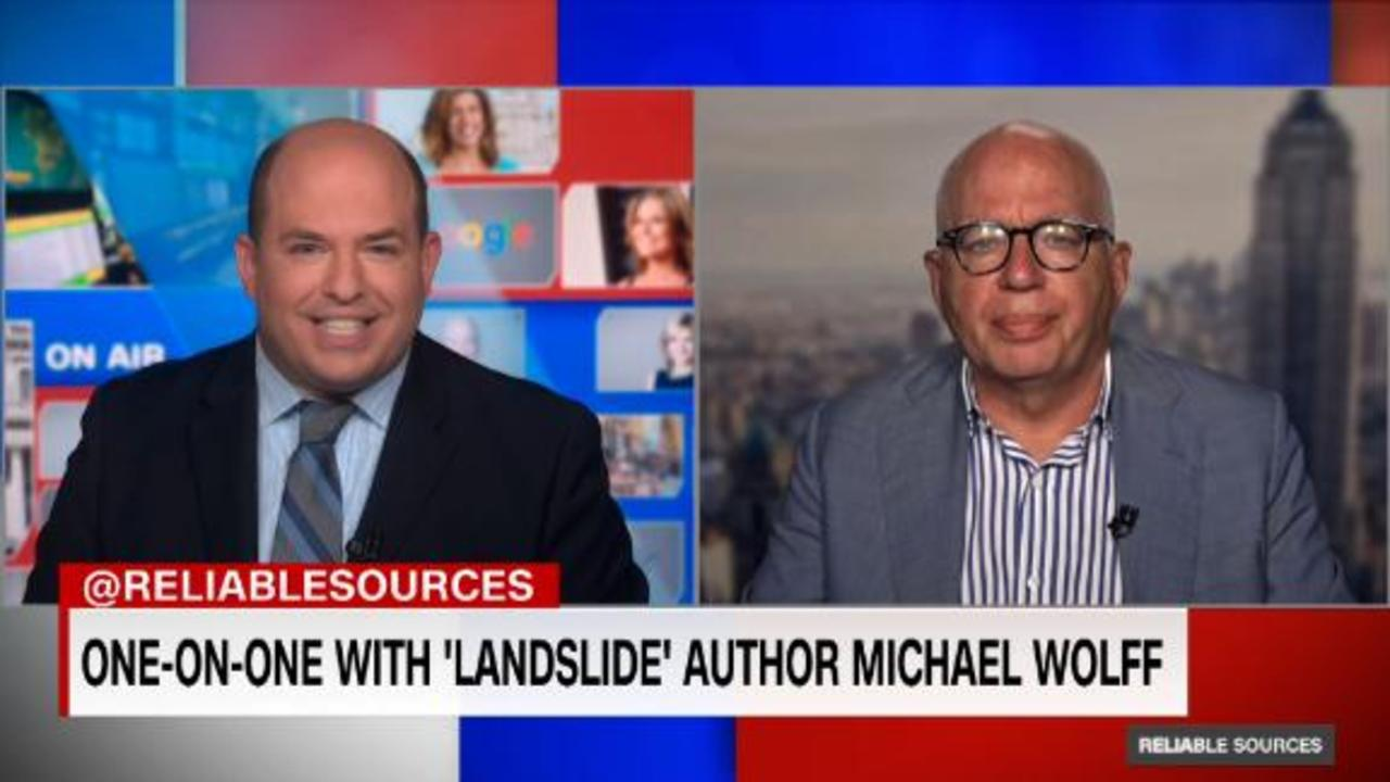 'Landslide' author Michael Wolff on 'Reliable Sources'