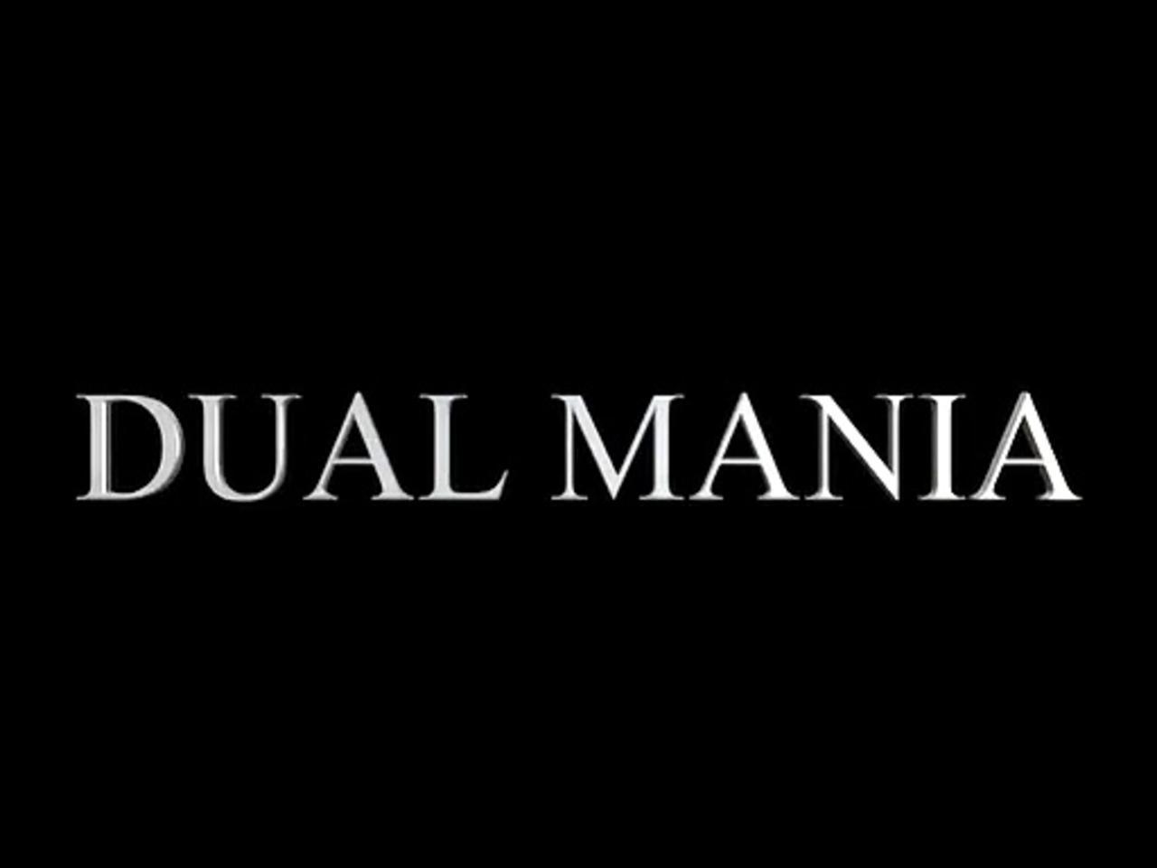 DUAL MANIA Movie