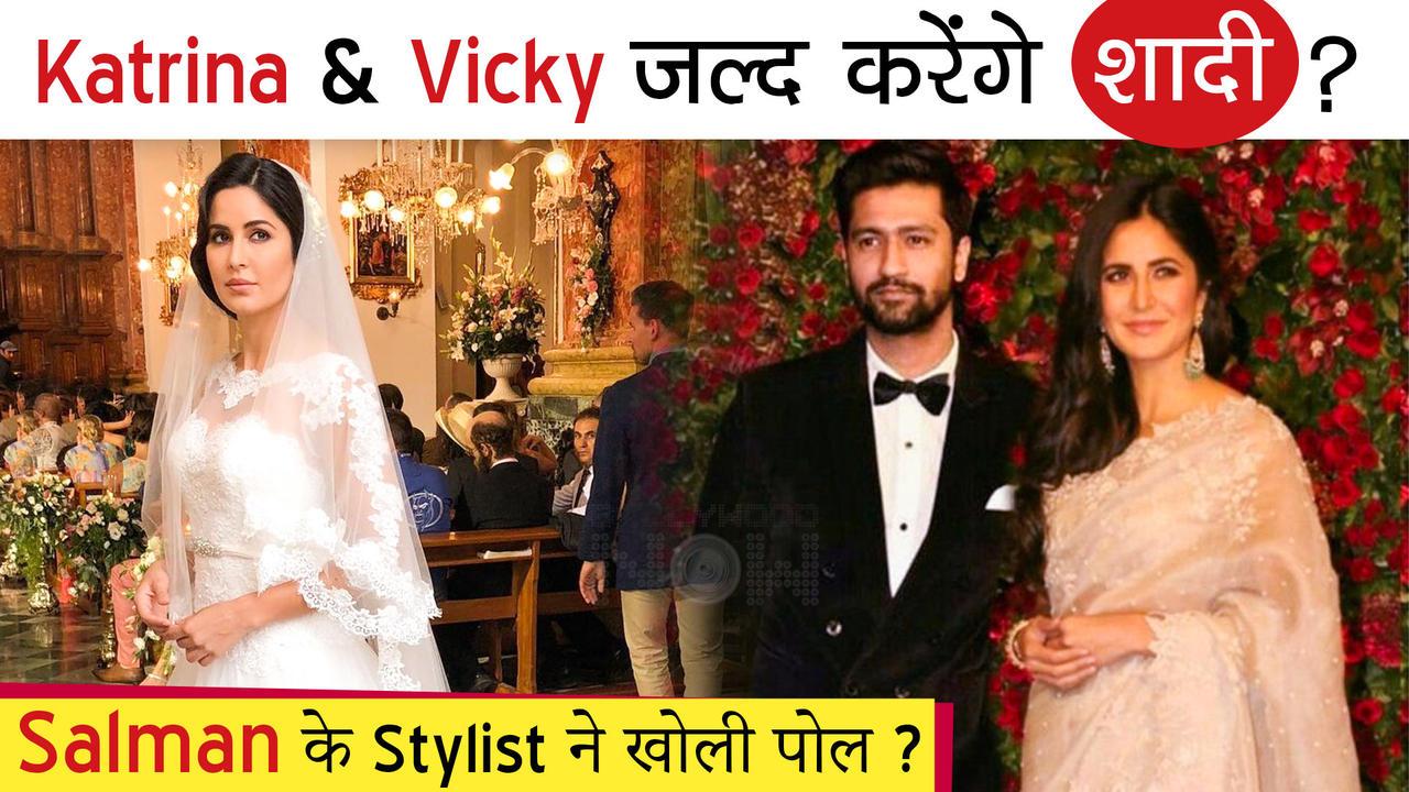 OMG! Salman Khan's Stylist Just REVEALED Katrina - Vicky Getting Married Soon?