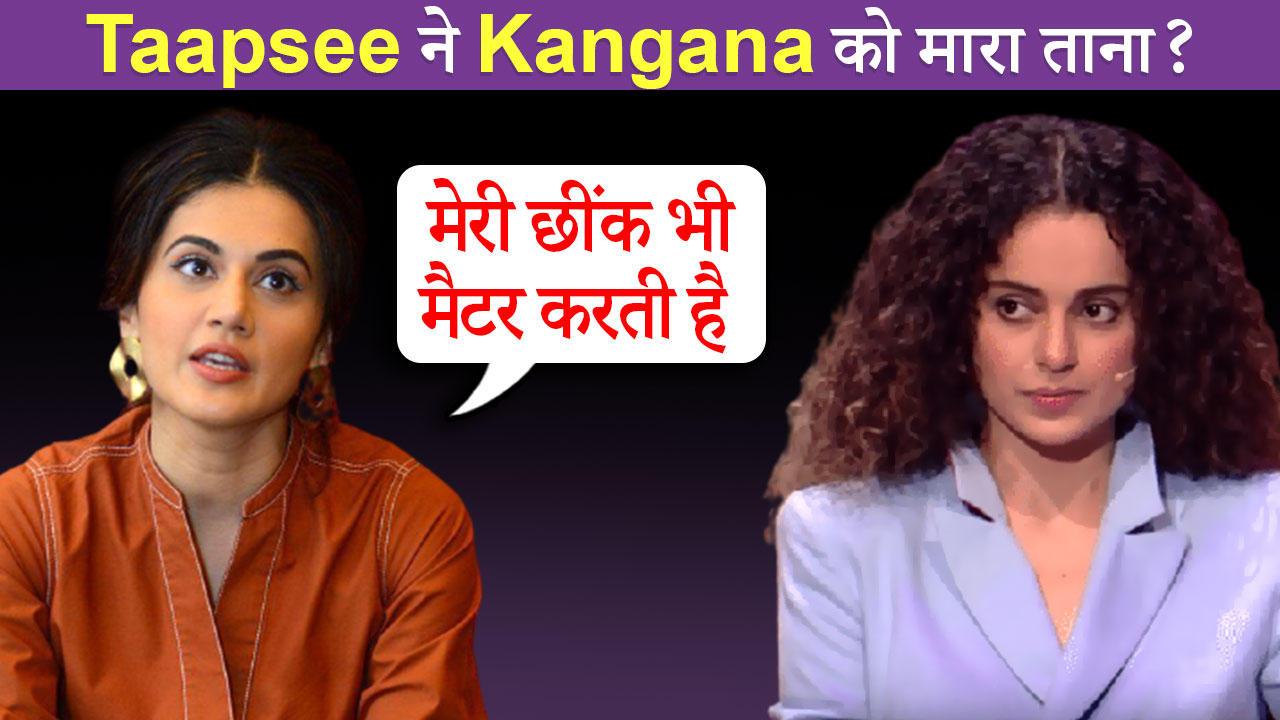 Taapsee's SHOCKING Statement On Kangana Ranaut   Befitting Reply To Being Addressed As 'Sasti Copy'?