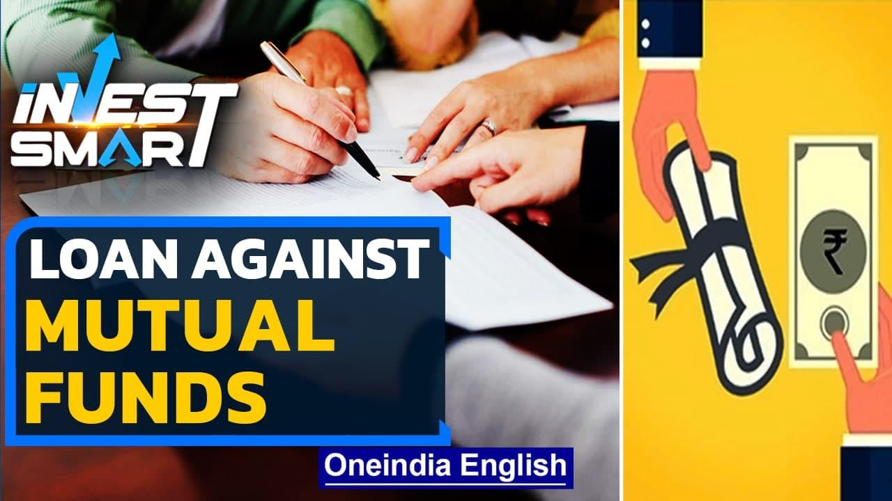 Should You Take Out a Loan Against Your Mutual Funds? | Invest Smart | Oneindia News