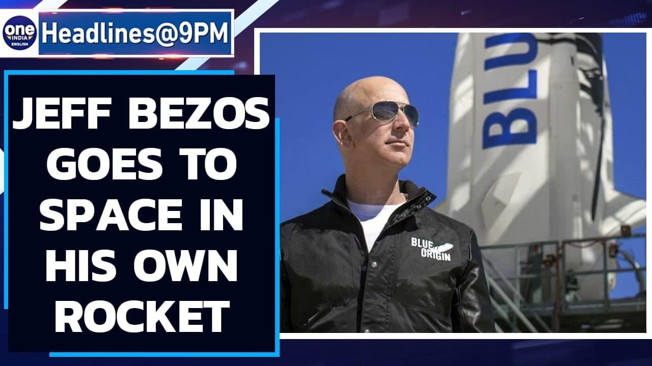 Jeff Bezos travels to space in his own rocket, spends 11 minutes there | Oneindia News
