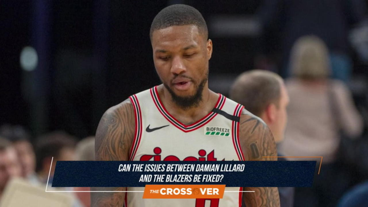 The Crossover: Can the Issues Between Damian Lillard and the Portland Trail Blazers Be Fixed?