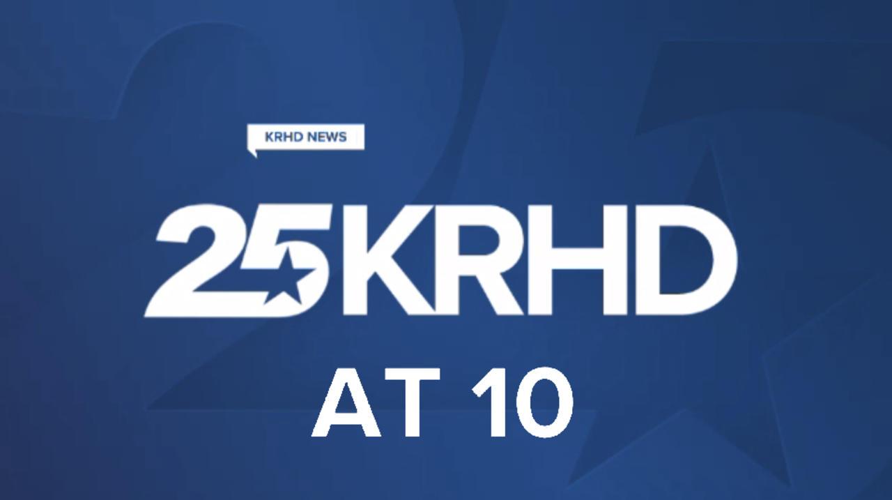 7-19 KRHD NEWS AT 10