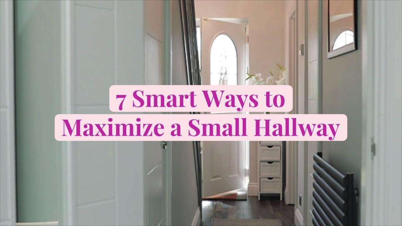 7 Smart Ways to Maximize a Small Hallway