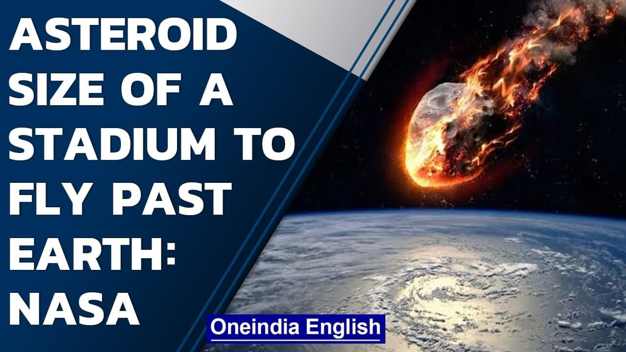 Asteroid size of a stadium to fly past earth on July 24th: NASA | Oneindia News