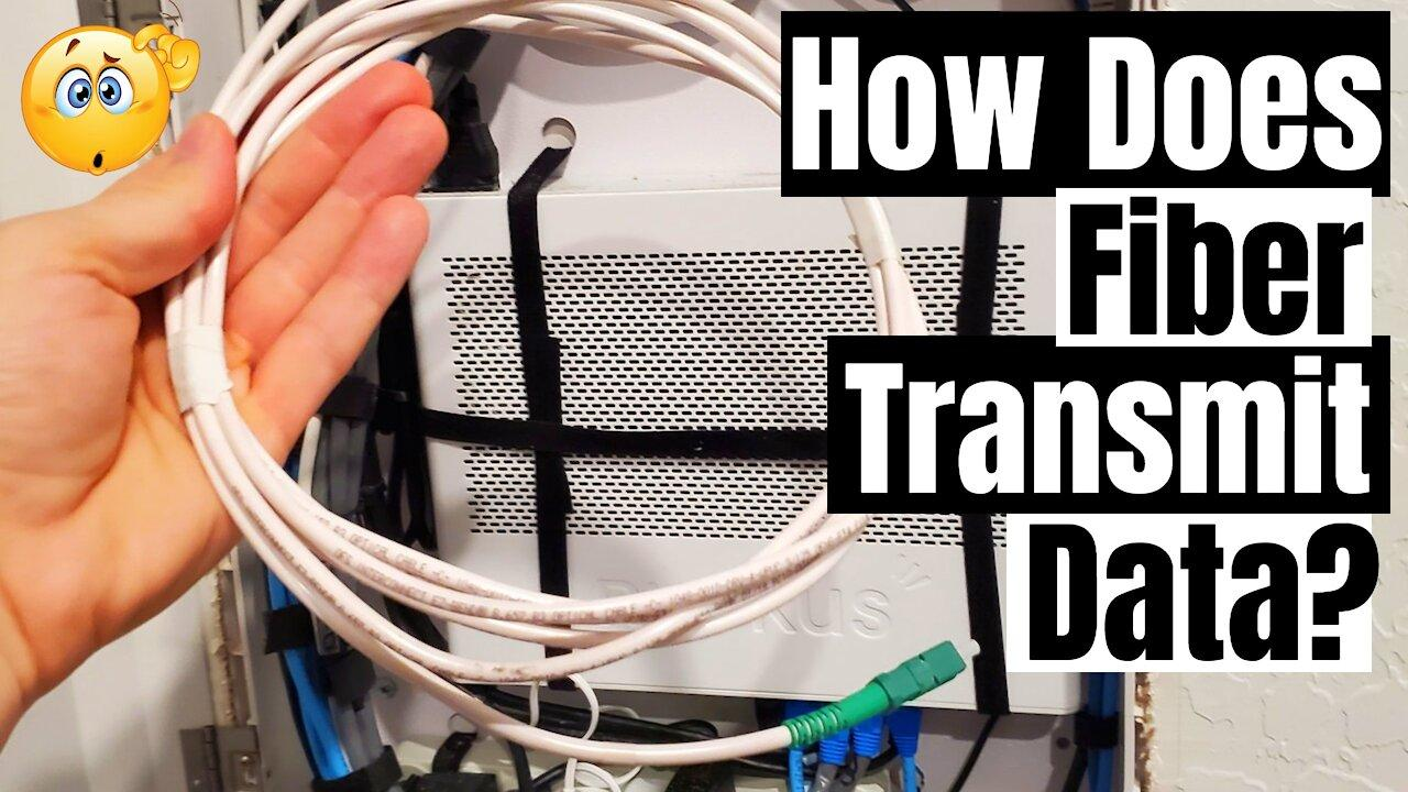 How does fiber transmit data & how does light carry data?