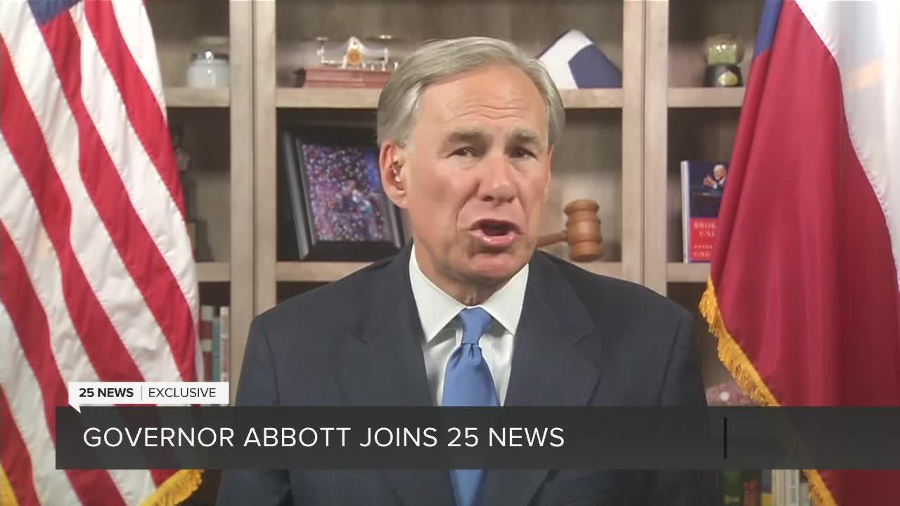 Governor Abbott joins 25 News