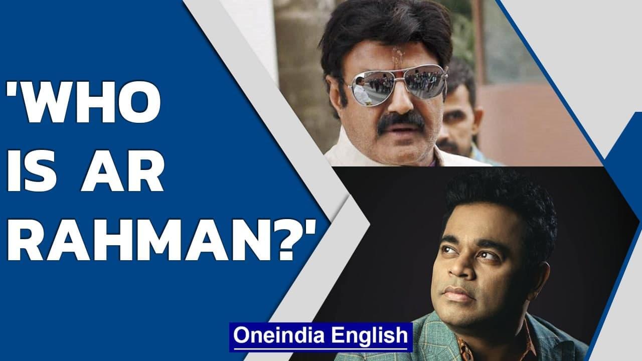 Who is AR Rahman, asks Nandamuri Balakrishna | 'Bharat Ratna is like NTR's toenail' | Oneindia News