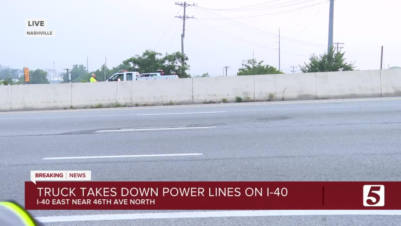 I-40 closed near White Bridge Pike after truck knocks down power lines