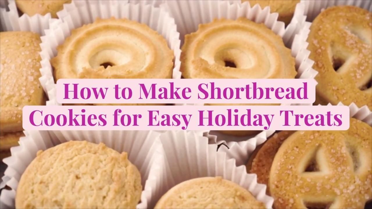 How to Make Shortbread Cookies for Easy Holiday Treats