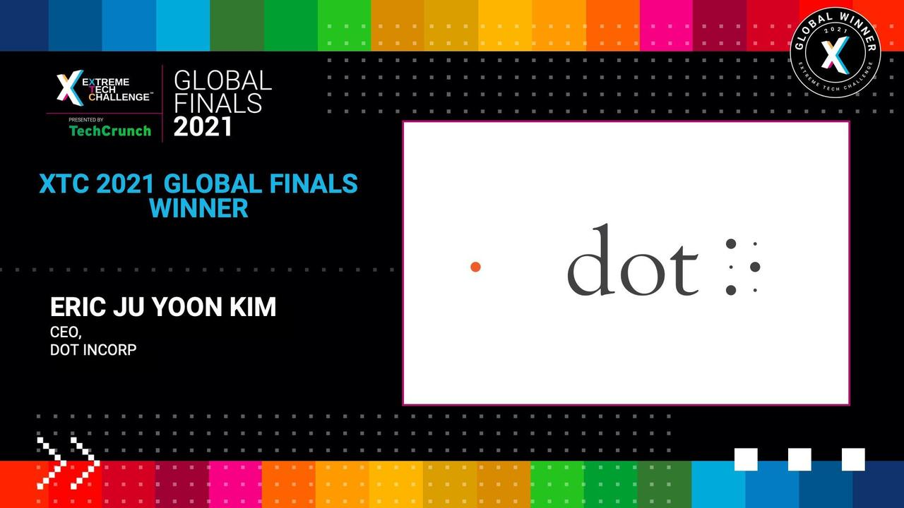 Extreme Tech Challenge Global Finals: Startup Pitches Part 1 - Dot Inc.