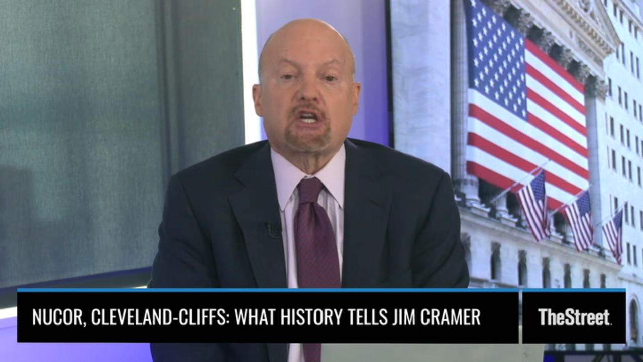 Nucor, Cleveland-Cliffs: What History Tells Jim Cramer About the Stocks