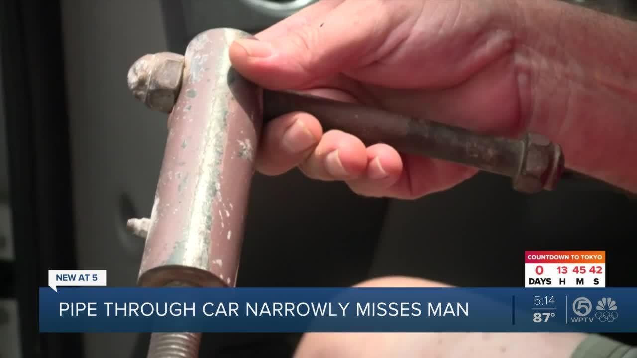 Close call when pipe flies through Port St. Lucie man's windshield
