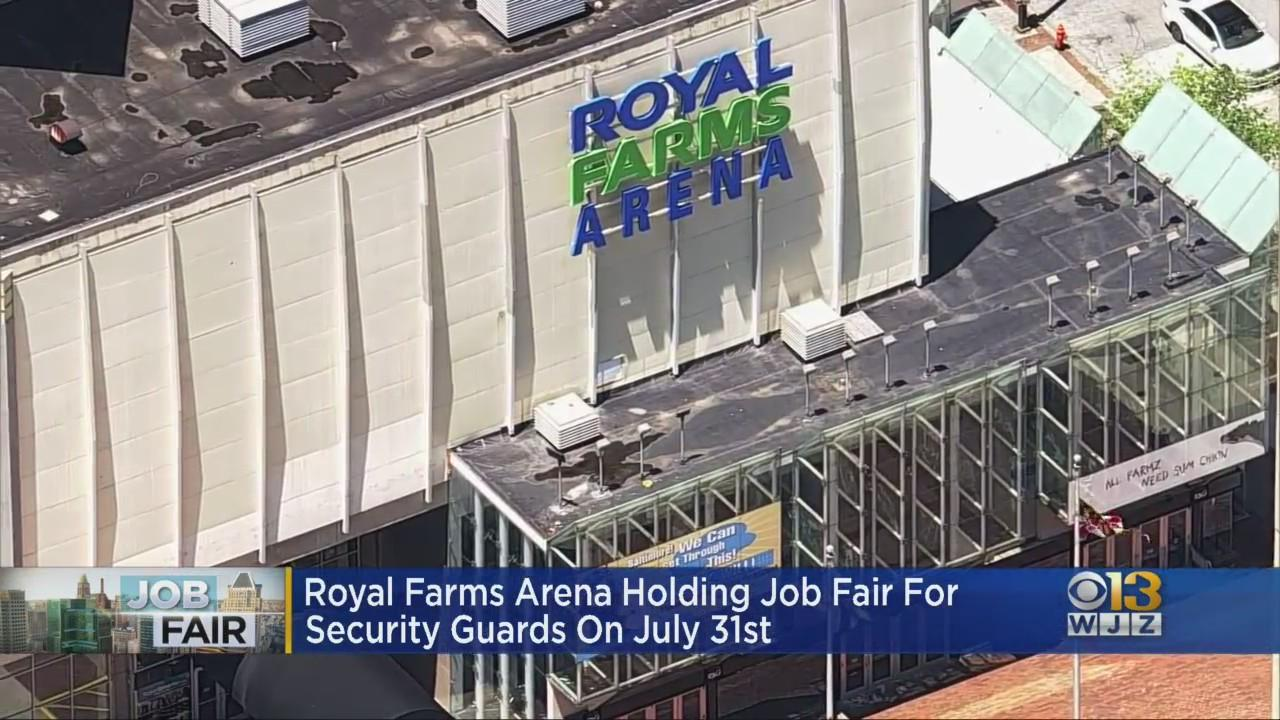 Royal Farms Arena Holding Job Fair For Security Guards On July 31