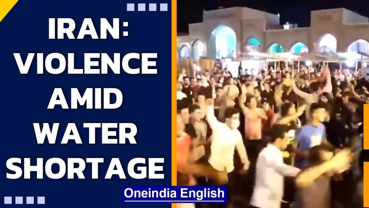 Iran: Water crisis spurs violence in Khuzestan, anti-govt protests rage   Oneindia News