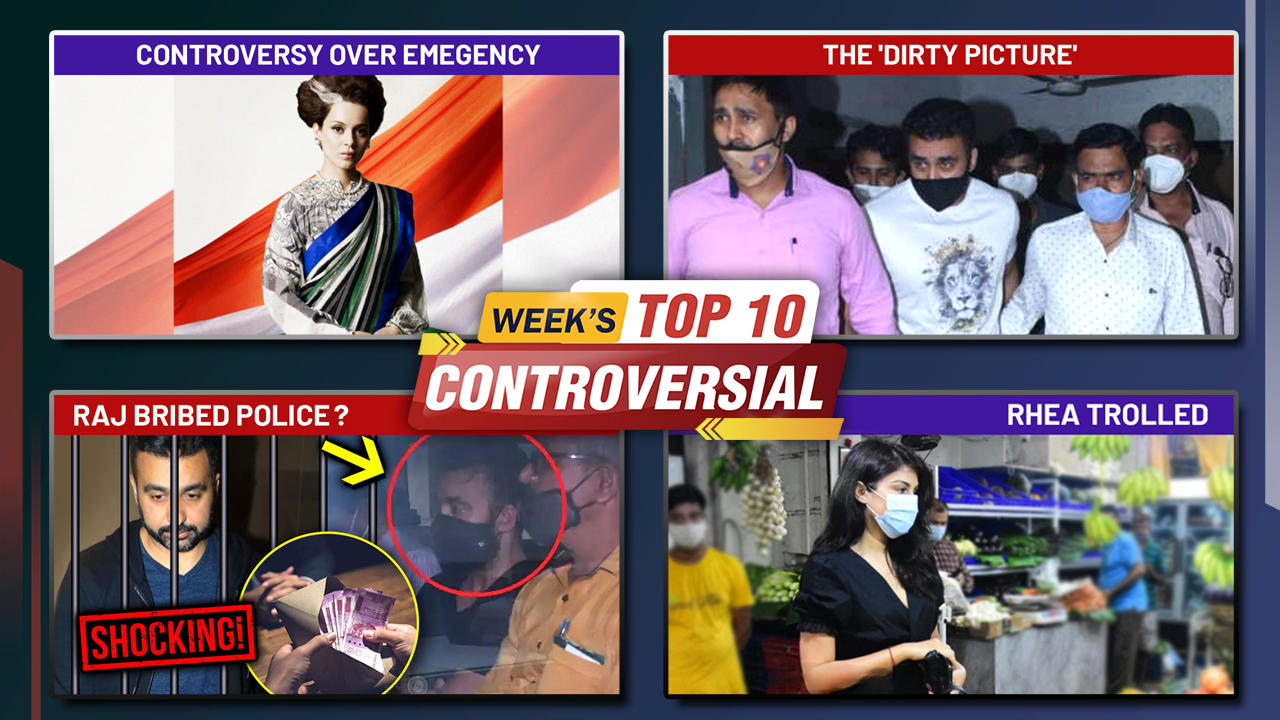 Politics Over Kangana's Emergency, Raj Kundra's Sensational Case, Rhea Trolled | Week's Top 10 News