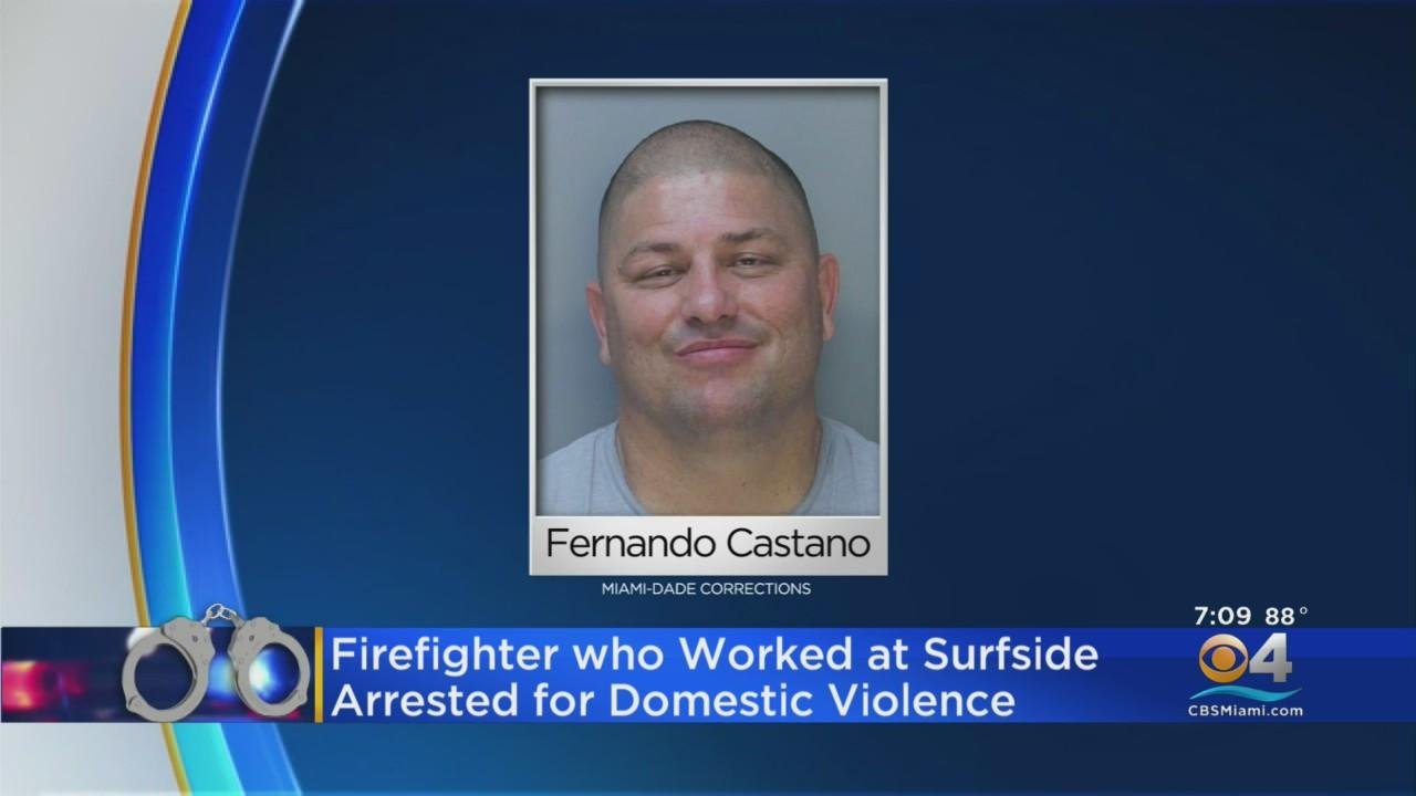 Firefighter Who Worked On Surfside Collapse Arrested For Domestic Violence