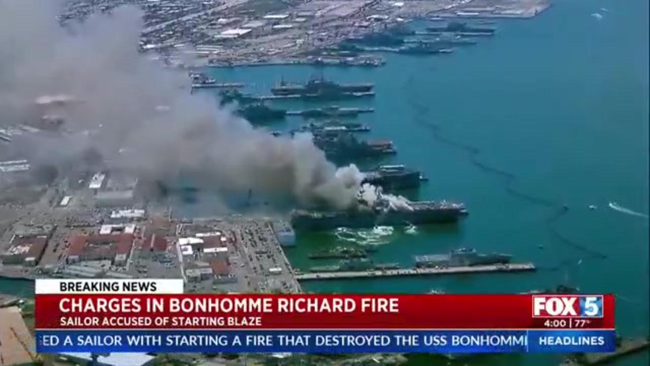 Navy charges sailor suspected of starting fire that destroyed USS Bonhomme Richard in San Diego Bay