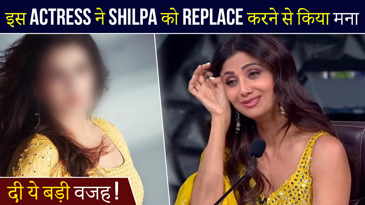 This Actress  Refused To Replace Shilpa Shetty In Super Dancer ?