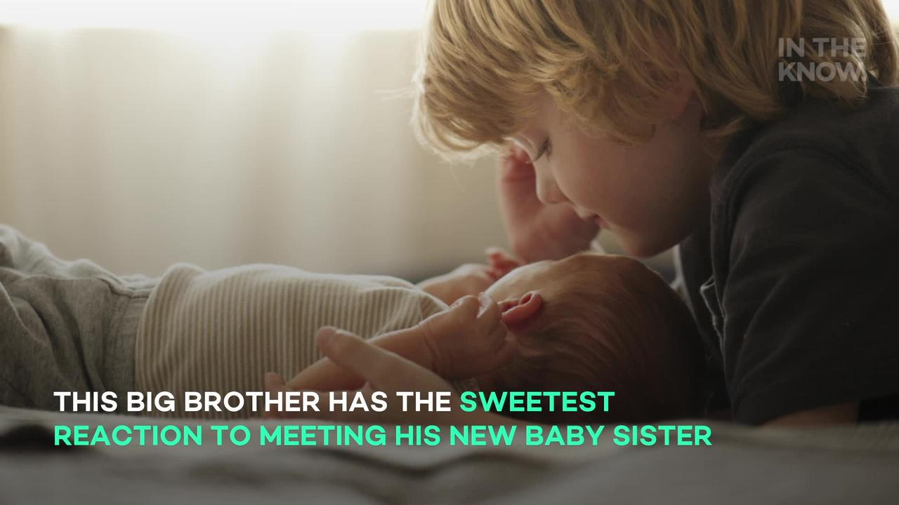 Big brother has the sweetest reaction to meeting his new baby sister