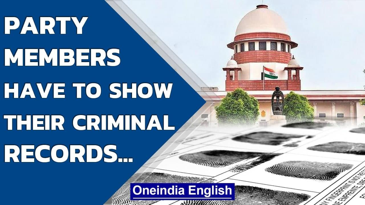 Supreme Court directs political parties to publish criminal records of candidates | Oneindia News