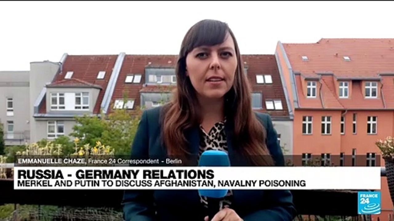 Merkel and Putin to discuss Afghanistan, Navalny poisoning