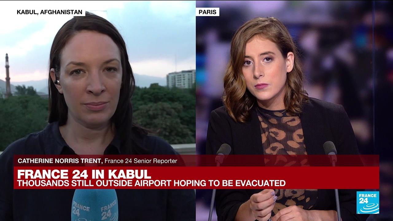 FRANCE 24 in Kabul: Thousands still outside airport hoping to be evacuated