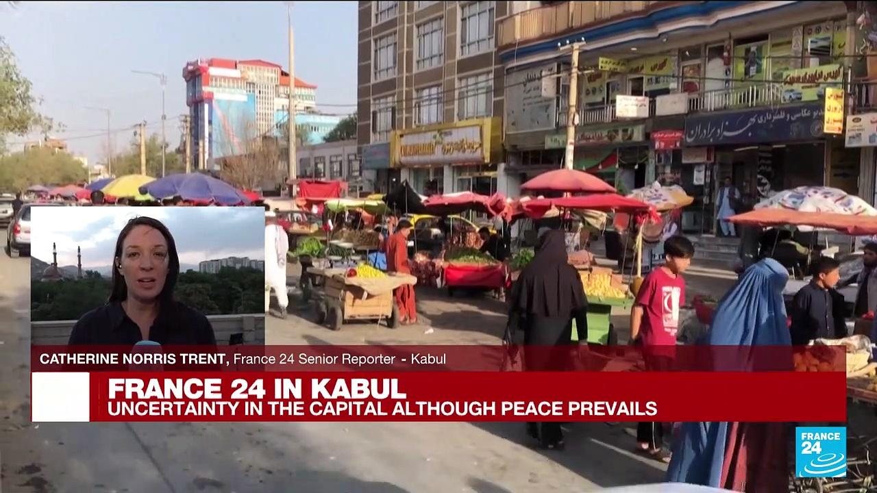 FRANCE 24 in Kabul: Uncertainty in the capital although peace prevails