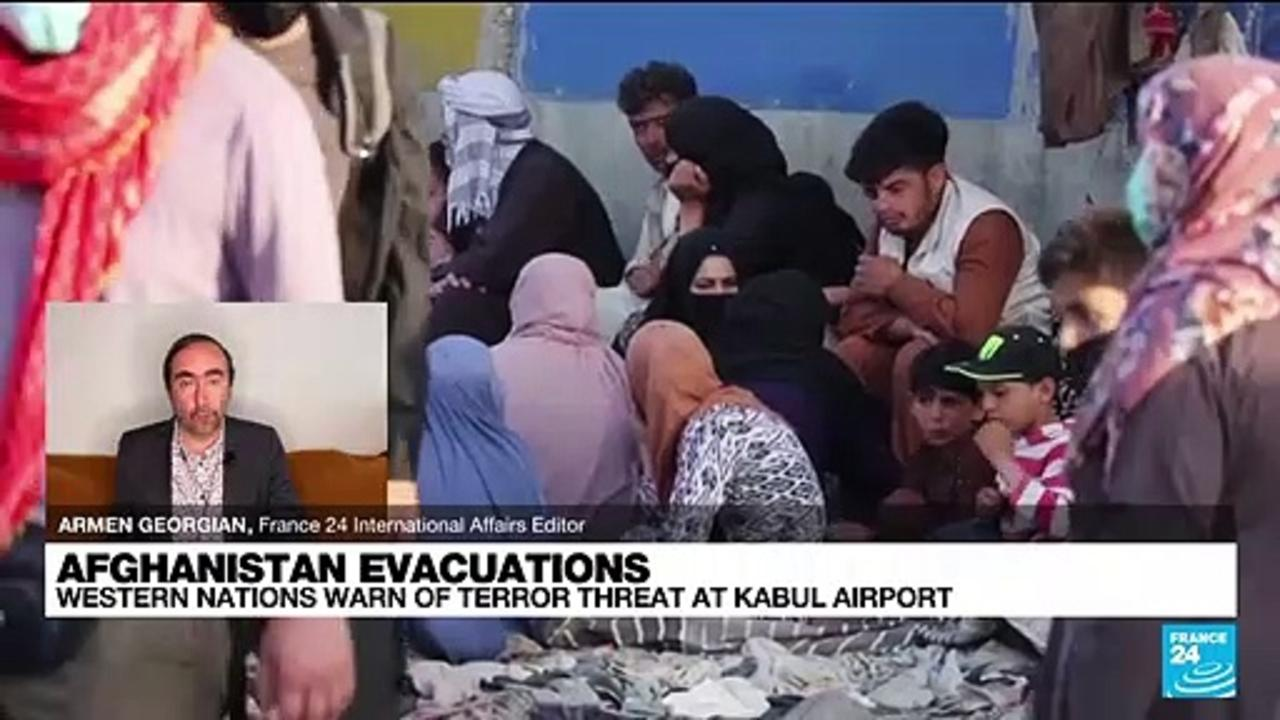 'Very credible threat of imminent Kabul airport attack' warn Western nations