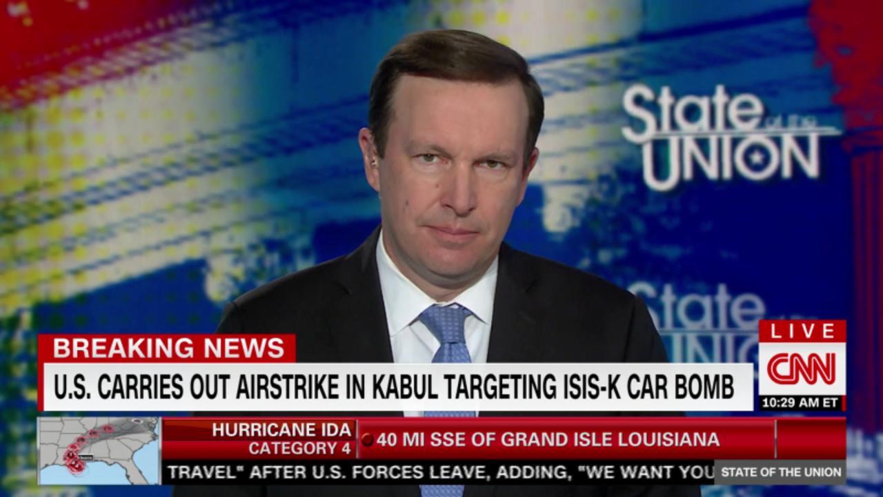 Sen. Murphy: U.S. airstrike 'speaks to the danger' in Kabul right now