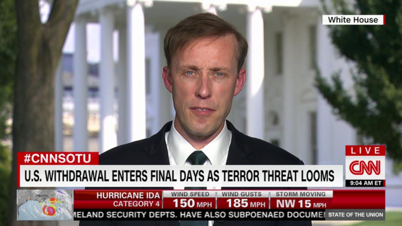 Sullivan warns of 'exceedingly dangerous moment' in Kabul